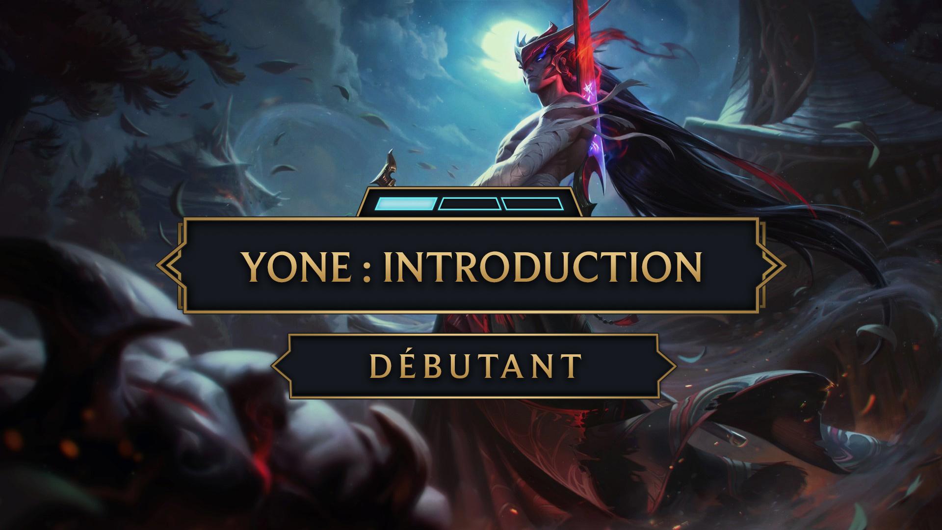 Yone intro